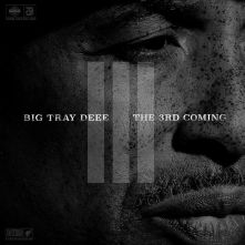 big-tray-deee-the-3rd-coming